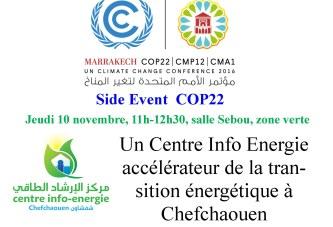 Side Event «Un Centre Info Energie, accélérateur de la transition énergétique à Chefchaouen»