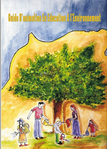 GUIDE D'ANIMATION EN EDUCATION A L'ENVIRONNEMENT (EN FRANCAI